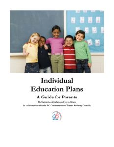 Individual Education Plans: A Guide for Parents from BCCPAC